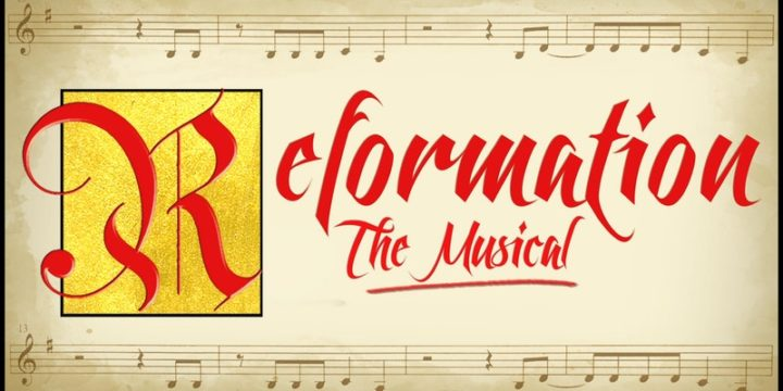 Reformation the Musical tickets available