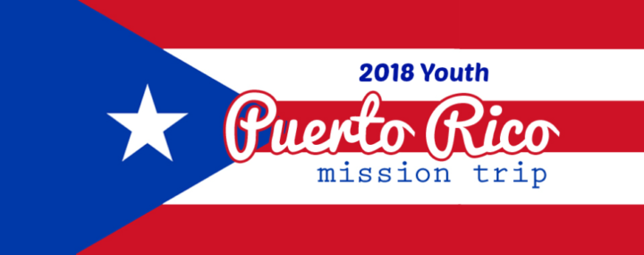 Support Puerto Rico Mission Trip