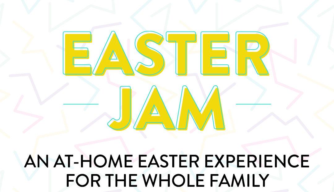 Easter Jam 2020!!!