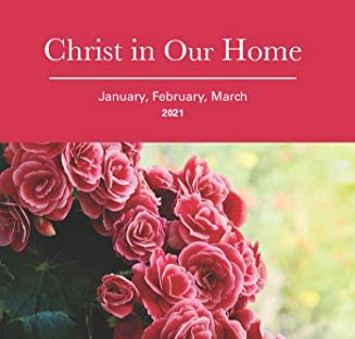 """Christ In Our Home"" Devotionals Available for Pick-up"