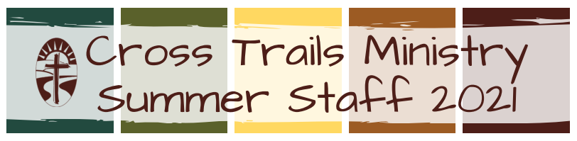 Summer Employment at Cross Trails Ministry
