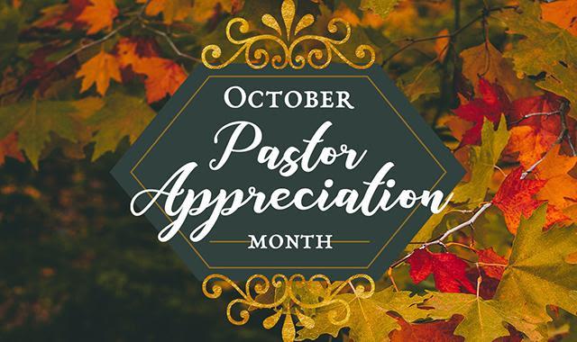 National Pastor Appreciation Day Is Sunday October 10